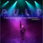 Pulp : la vie, la mort et les supermarchés
