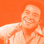Bill Withers, 5 chansons à (re)découvrir